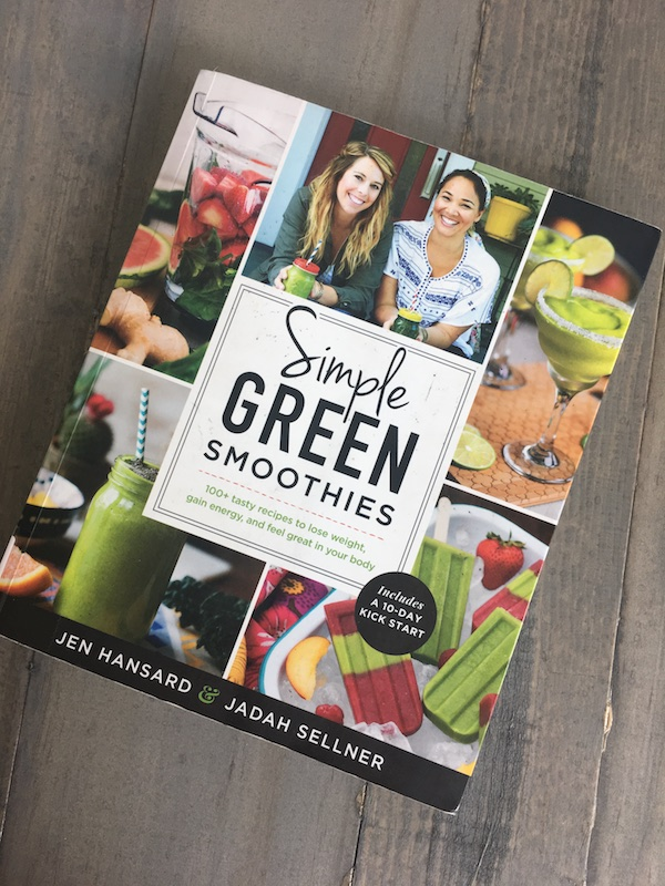 Simple Green Smoothies by Jen Hansard and Jadah Sellner~ Book Review
